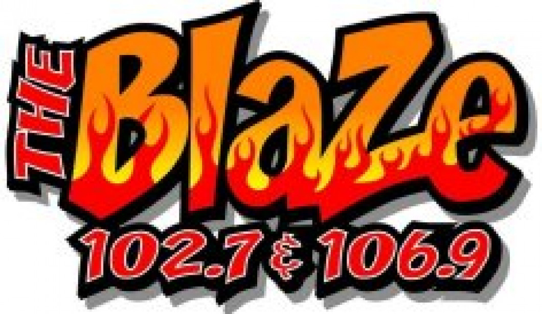 The Blaze Night Brought to you by 102.7 & 106.9